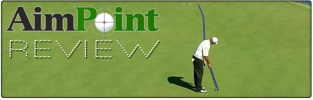 Post image for AimPoint Golf – Ultimate Green Reading Tool (REVIEW)