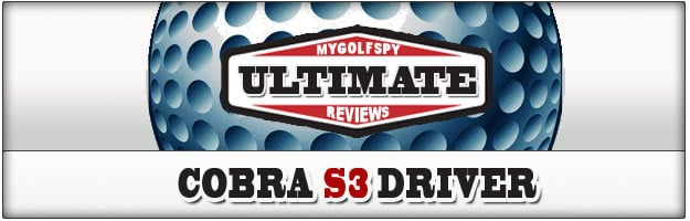 Post image for ULTIMATE REVIEW! – Cobra S3 Driver