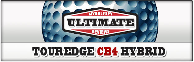 ULTIMATE REVIEW! – TourEdge Exotics CB4 Hybrid