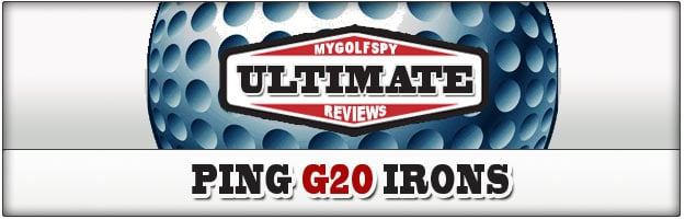 Post image for ULTIMATE REVIEW! – PING G20 Irons