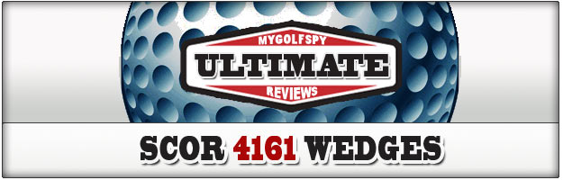 Post image for ULTIMATE REVIEW! – SCOR 4161 Wedges