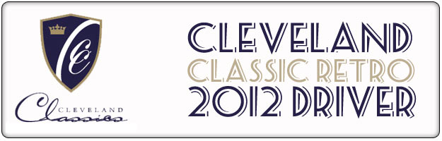 FIRST LOOK! – 2012 (RETRO) Cleveland Classic Driver