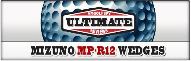 ULTIMATE REVIEW! – Mizuno MP-R12 Wedge