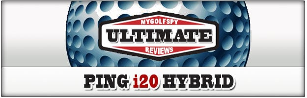Post image for ULTIMATE REVIEW – PING I20 Hybrid