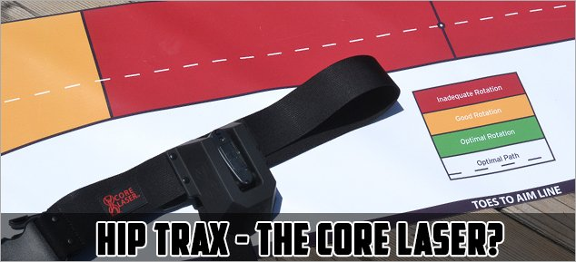 Post image for Training Aid Review – Hip Trax Core Laser