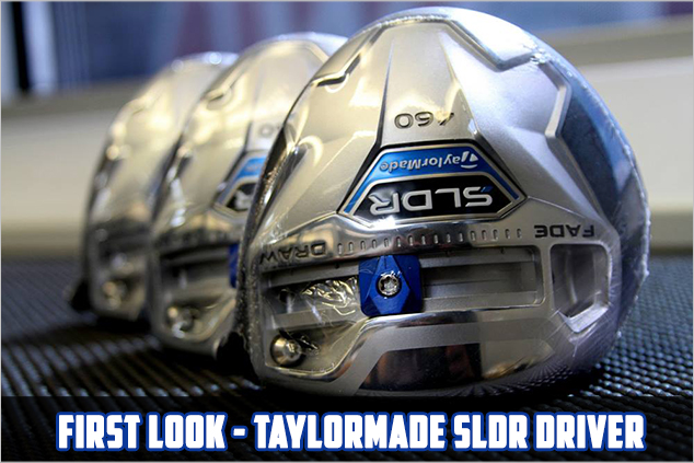Post image for First Look! – TaylorMade SLDR Driver