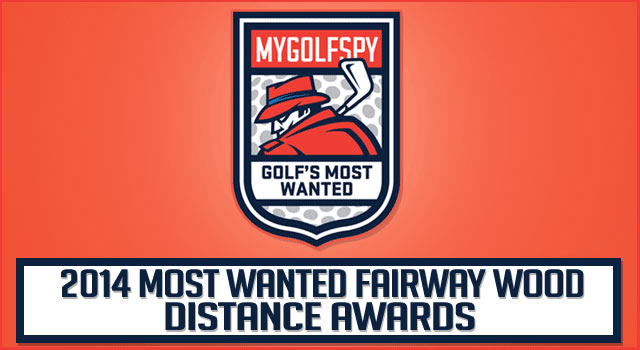 2014 MOST WANTED – Fairway Wood (Distance Awards)