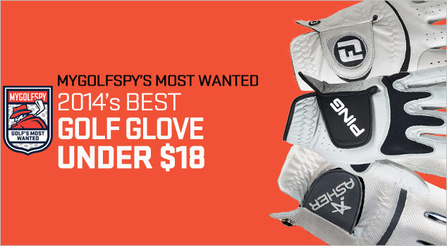 2014 Golf's Most Wanted: Gloves Under $18