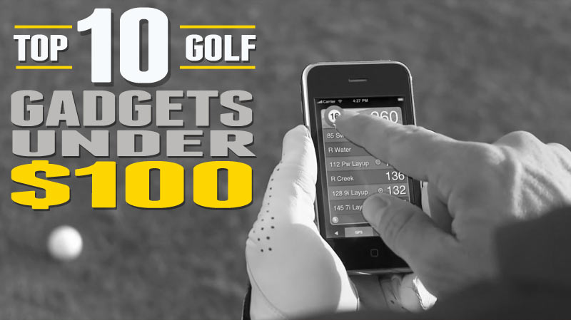 Post image for Top 10 Golf Gadgets Under $100 (but more than $50)