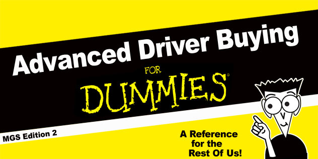 Advanced Driver Buying for Dummies