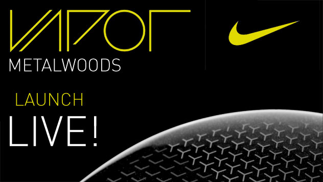 Nike Vapor Metalwood Launch – Live from the Oven