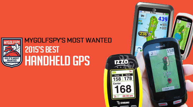 Post image for 2015 Golf's Most Wanted: Handheld GPS