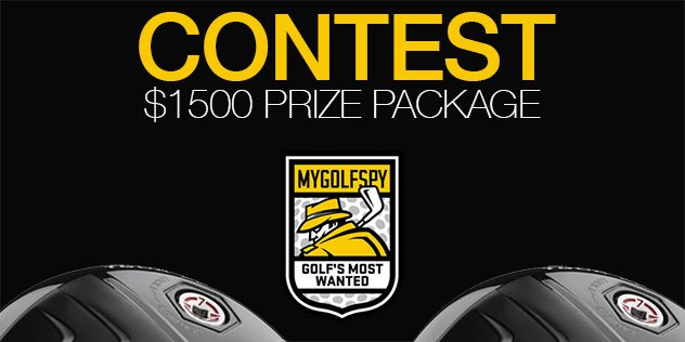 Post image for Contest! – Win MyGolfSpy's 2015 Most Wanted Driver ($1500 Prize Package)