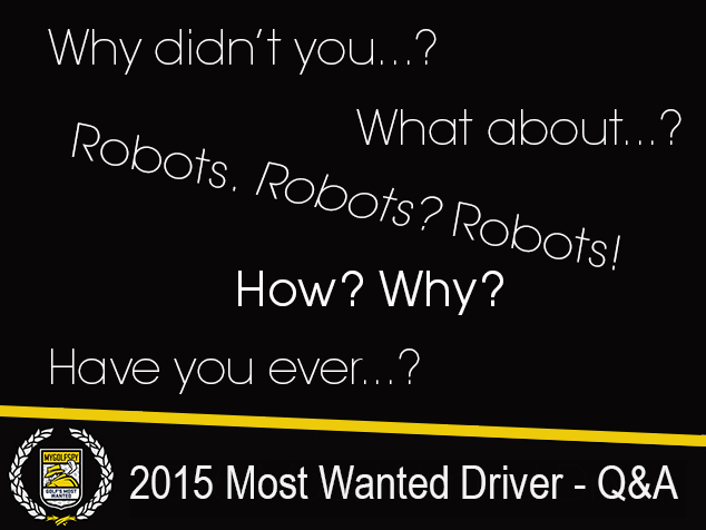 2015 Most Wanted Driver Test: Q&A