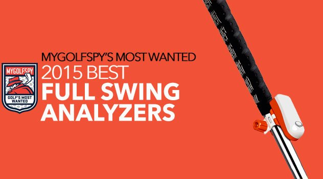 Most Wanted Full Swing Analyzers 2015