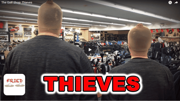 The Golf Shop: Thieves