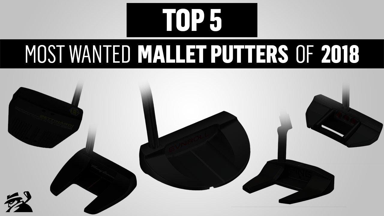 {VIDEO}: The Top 5 Mallet Putters of 2018 (Beyond the Data)