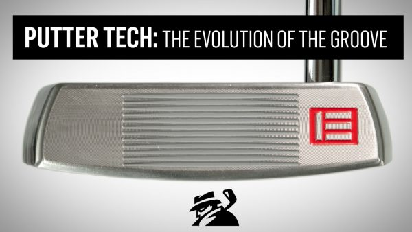 {VIDEO} Putter Tech: The Evolution of the Groove